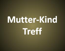 Mutter-Kind Treff